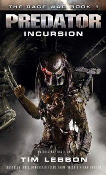 Predator: Incursion, Tim Lebbon