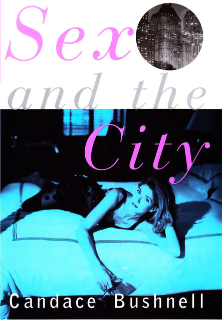 SEX and the CITY, Candace Bushnell
