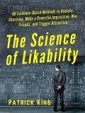 The Science of Likability, Patrick King