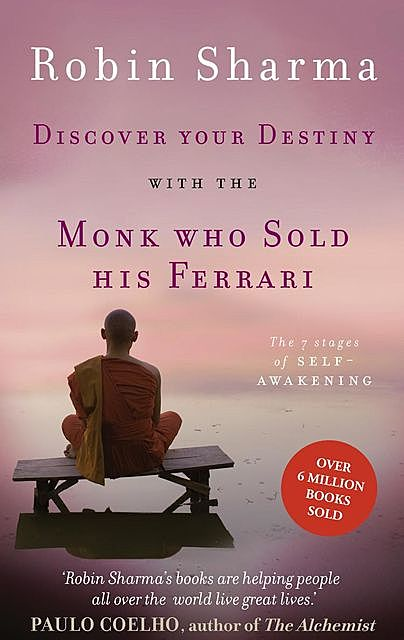 Discover Your Destiny with The Monk Who Sold His Ferrari, Robin Sharma