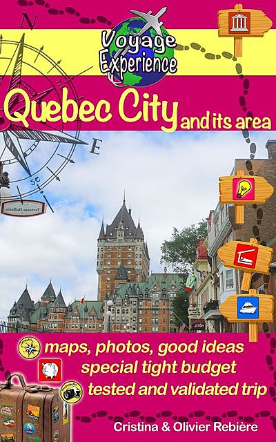 Quebec City and its area, Cristina Rebiere, Olivier Rebiere