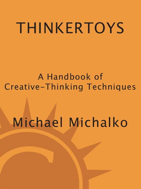 Thinkertoys, Michael Michalko