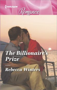 The Billionaire's Prize, Rebecca Winters