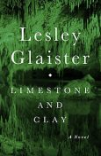 Limestone and Clay, Lesley Glaister