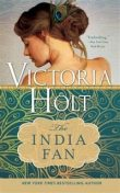 India Fan, Victoria Holt