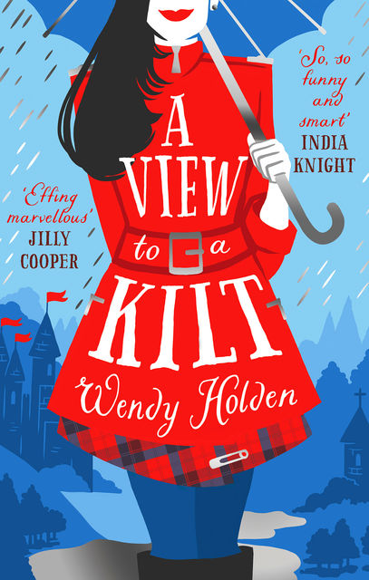 A View to a Kilt, Wendy Holden