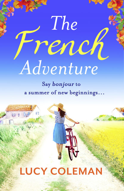 The French Adventure, Lucy Coleman