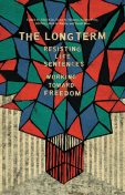 The Long Term, Beth E.Richie, Alice Kim, Audrey Petty, Erica R. Meiners, Jill Petty, Sarah Ross