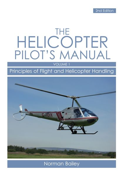 Helicopter Pilot's Manual Vol 1, Norman Bailey