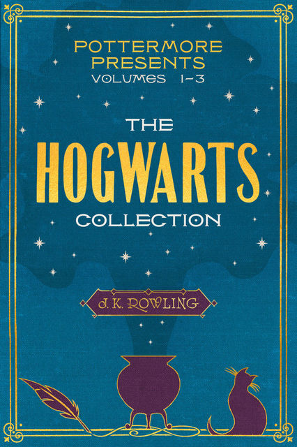 The Hogwarts Collection, J. K. Rowling