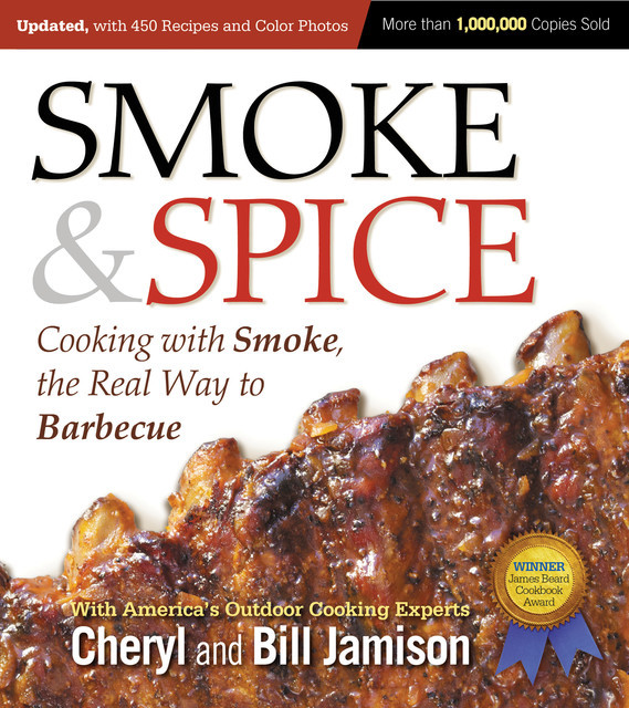 Smoke & Spice, Updated and Expanded 3rd Edition, Bill Jamison, Cheryl Jamison