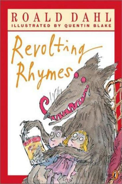 Revolting Rhymes, Roald Dahl