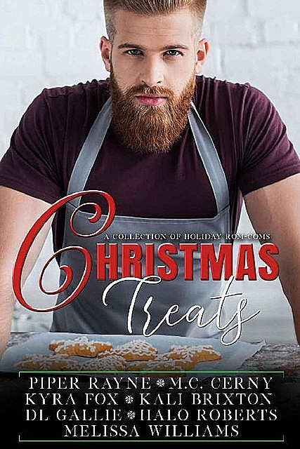 Christmas Treats – A Collection of Holiday Rom-coms, Piper Rayne, M.C. Cerny, Melissa Williams, DL Gallie, Halo Roberts, Kali Brixton, Kyra Fox