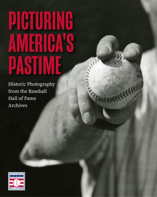 Picturing America's Pastime, National Baseball Hall of Fame