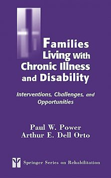 Families Living with Chronic Illness and Disability, Paul Power, CRC
