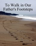 To Walk in Our Fathers Footsteps, Cecil Cory