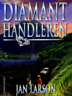 Diamanthandleren, Jan Larson