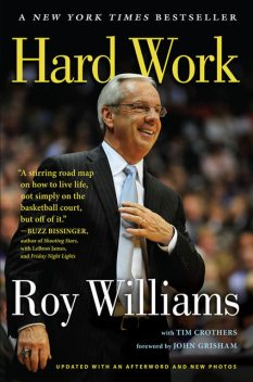Hard Work, Roy Williams, Tim Crothers