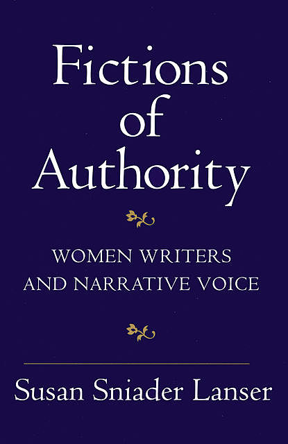 Fictions of Authority, Susan Sniader Lanser