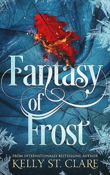 Fantasy of Frost (The Tainted Accords Book 1), Kelly, St Clare