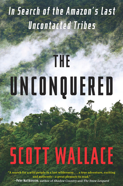 The Unconquered, Scott Wallace