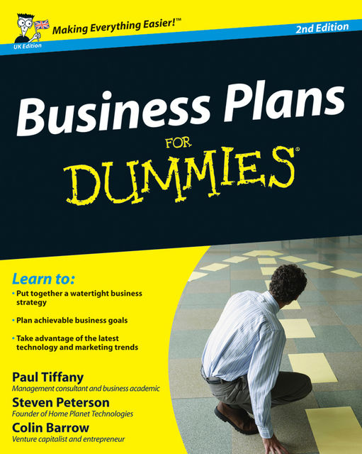 Business Plans For Dummies, Colin Barrow, Paul Tiffany, Steven Peterson