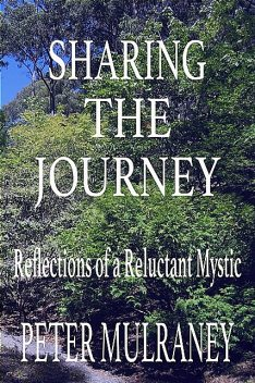 Sharing the Journey, Peter Mulraney