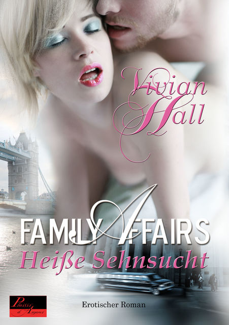 Family Affairs: Heiße Sehnsucht, Vivian Hall