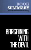Summary: Bargaining With The Devil  Robert Mnookin, Must Read Summaries