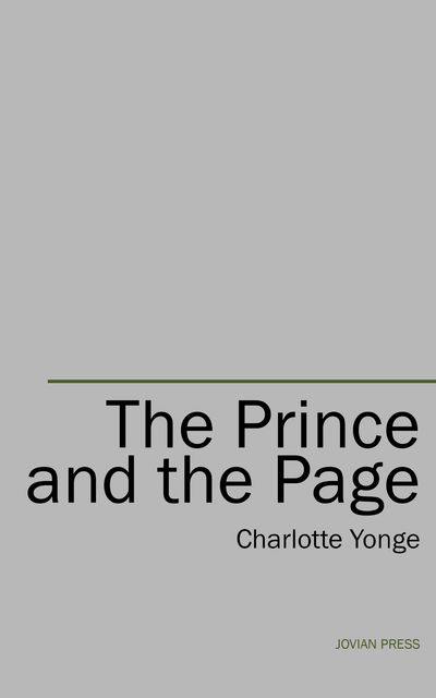 The Prince and the Page, Charlotte Yonge