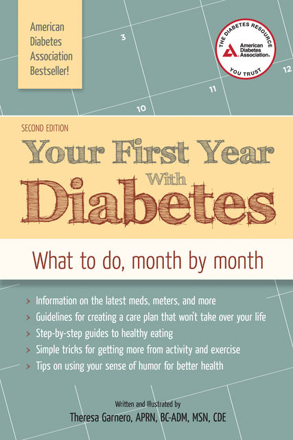 Your First Year with Diabetes, Theresa Garnero