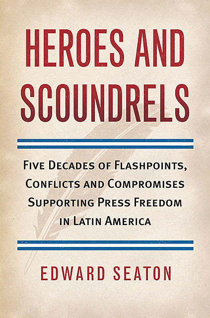 Heroes and Scoundrels, Edward Seaton