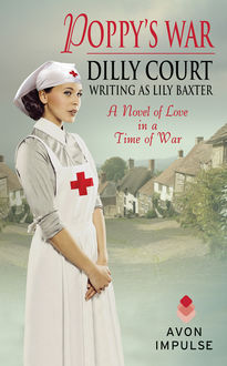Poppy's War, Dilly Court, Lily Baxter