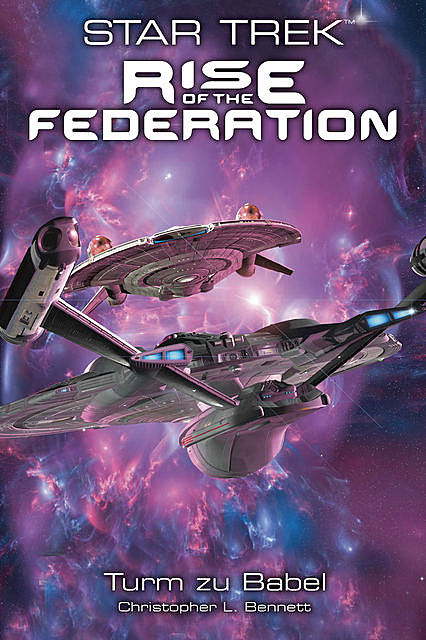 Star Trek – Rise of the Federation 2: Turm zu Babel, Christopher Bennett