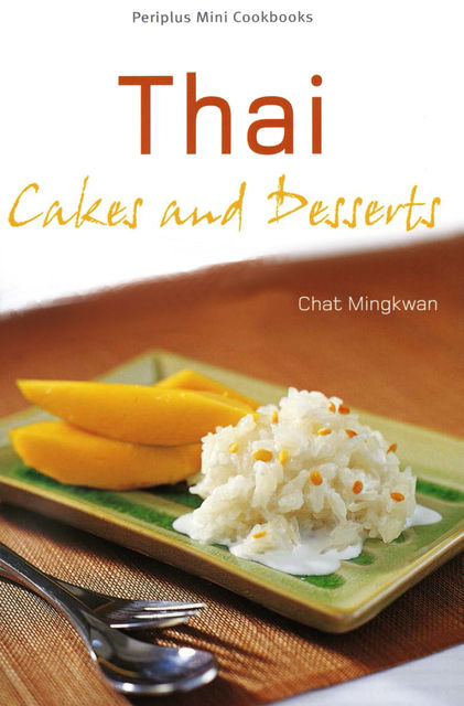Thai Cakes and Desserts, Chat Mingkwan