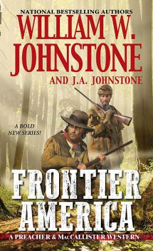 Frontier America, William Johnstone, J.A. Johnstone