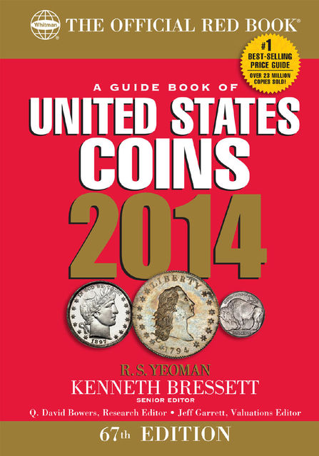 A Guide Book of United States Coins 2014, R.S.Yeoman