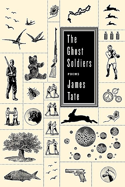 The Ghost Soldiers, James Tate
