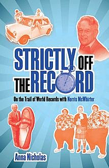 Strictly Off the Record, Anna Nicholas