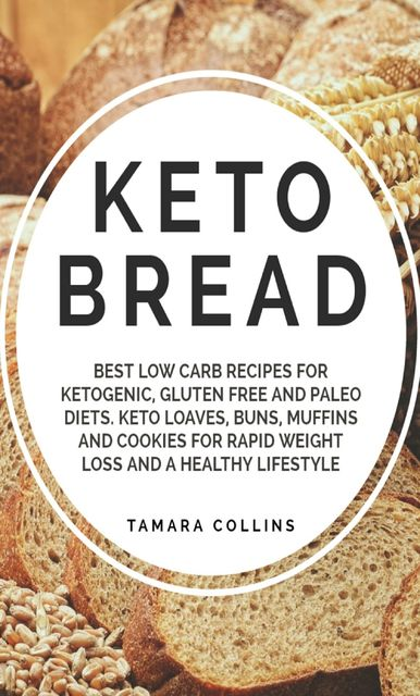 Keto Bread, Tamara Collins