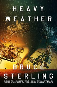 Heavy Weather, Bruce Sterling