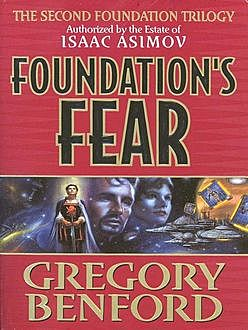Foundation's Fear, Gregory Benford