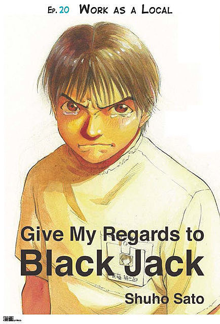 Give My Regards to Black Jack – Ep.04 Summer Clouds (English version), Shuho Sato