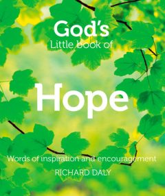 God's Little Book of Hope, Richard Daly
