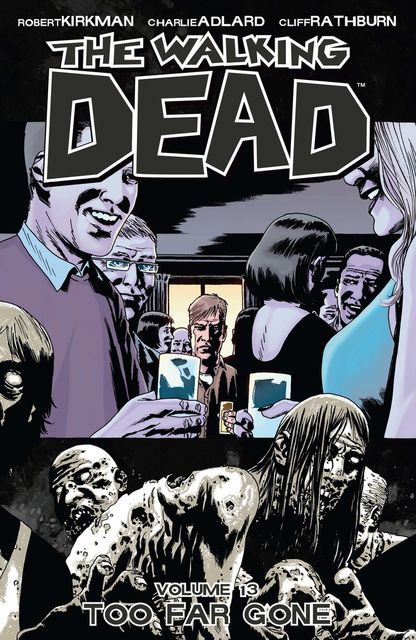 The Walking Dead, Vol. 13, Robert Kirkman