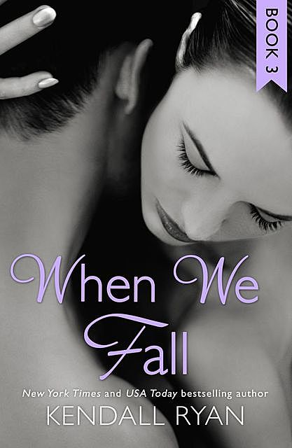When We Fall, Kendall Ryan