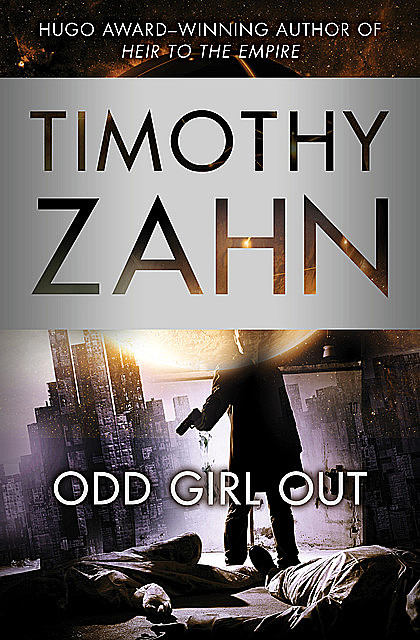 Odd Girl Out, Timothy Zahn