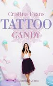 Tattoo Candy, Cristina Evans