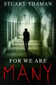 For We Are Many, Stuart Thaman