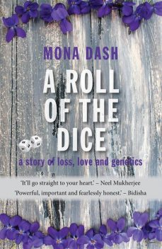 A Roll of the Dice, Mona Dash